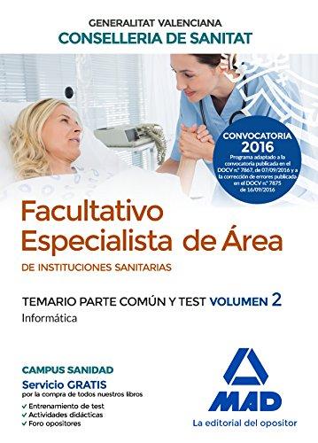 9788414200773: Facultativo Especialista de Área de las Instituciones Sanitarias de la Conselleria de Sanitat de la Generalitat Valenciana. Temario parte común y test volumen 2 Informática