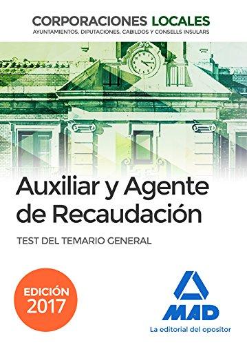 9788414206645: Auxiliares y Agentes de Recaudación de Corporaciones Locales. Test del Temario General