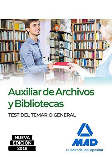 9788414215982: Auxiliar de Archivos y Bibliotecas. Test del Temario General