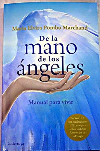 9788414864869: De la mano de los angeles:manual para vivir