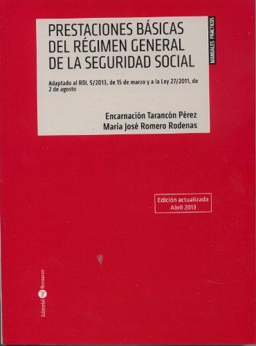 9788415000907: Prestaciones basicas del regimen general de la seguridad social, 2013