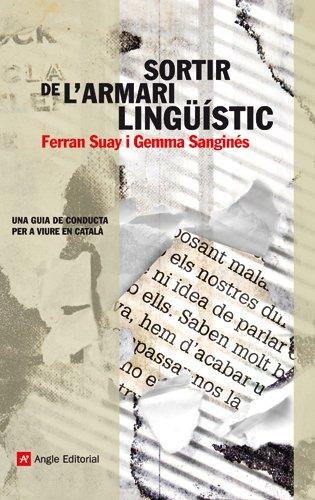 9788415002079: Sortir De L'armari Lingüístic: Una Guia De Conducta Per A Viure En Català