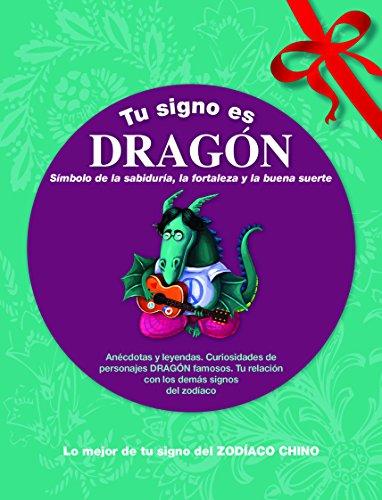9788415003175: Tu signo es Dragón
