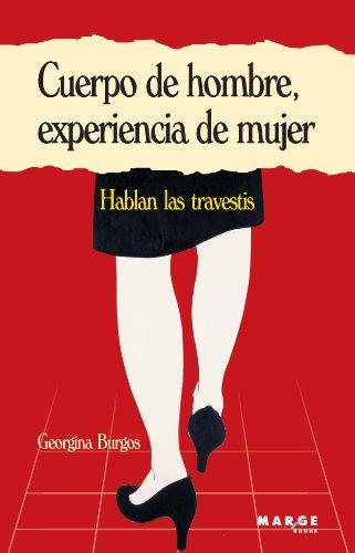 9788415004264: CUERPO DE HOMBRE EXPERIENCIA DE MUJER