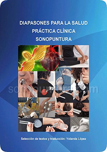 9788415008675: Diapasones Para La Salud-Práctica Clínica-Sonopuntura