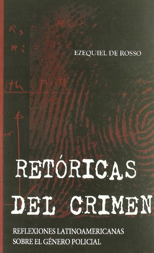 9788415009160: Retoricas Del Crimen (Narrativa (alcala))