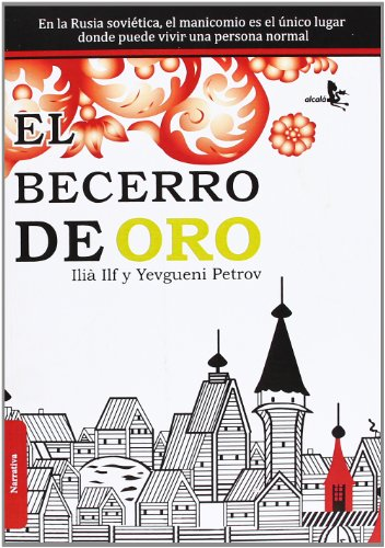 9788415009252: El Becerro De Oro (Narrativa (alcala))