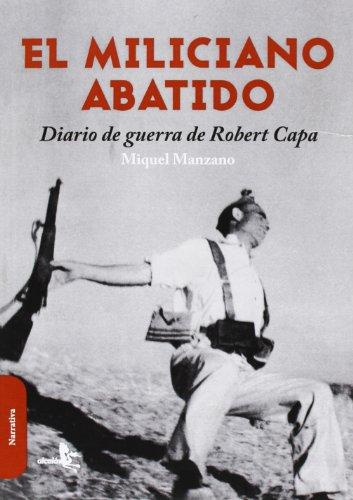 9788415009320: El Miliciano Abatido (Narrativa (alcala))