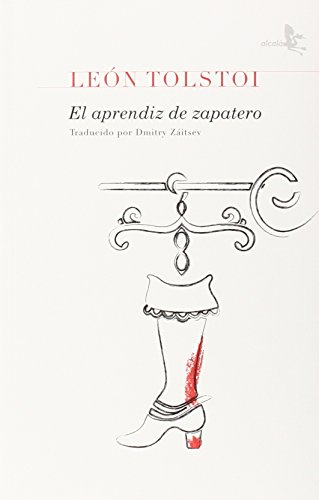 EL APRENDIZ DE ZAPATERO: LEÓN TOLSTOI