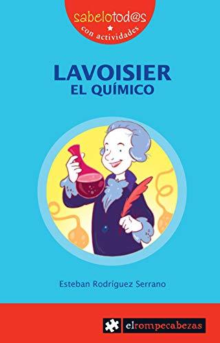 9788415016144: LAVOISIER.EL QUIMICO (SABELIOTODOAS)