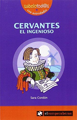 9788415016458: Cervantes, el ingenioso