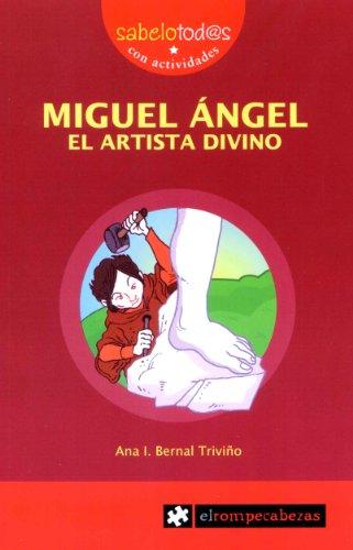 9788415016519: MIGUEL ÁNGEL el artista divino (Sabelotod@s)