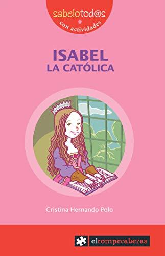 9788415016595: ISABEL la Católica (Sabelotod@s)