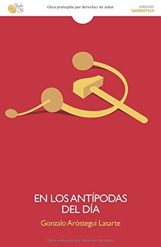 En las antípodas del día: Gonzalo Aróstegui Lasarte