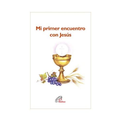 9788415022794: Mi primer encuentro con Jesús