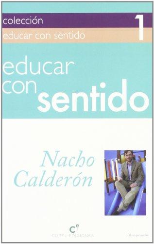 9788415024330: Educar Con Sentido