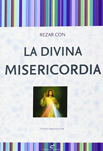 9788415024835: Rezar Con La Divina Misericordia