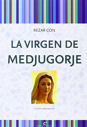 9788415024842: Rezar con La Virgen de Medjugorje