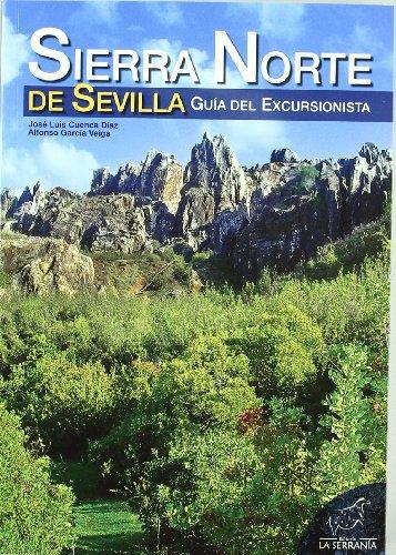 9788415030027: Sierra Norte de Sevilla: Guía del excursionista (Serie Guías)