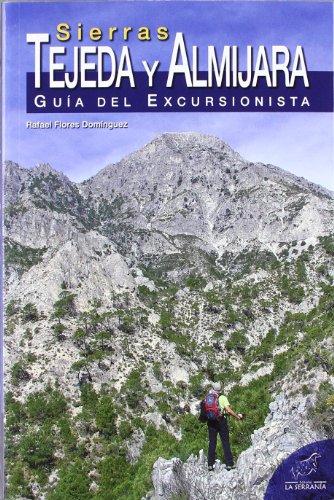 9788415030126: Sierras Tejeda y Almijara. Guía del excursionista