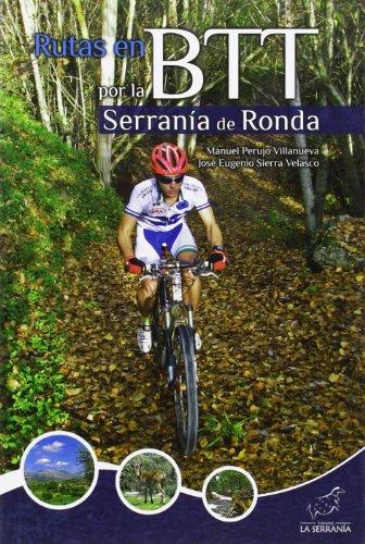 9788415030607: Rutas en BTT por la Serranía de Ronda (Colección Sobre Ruedas)