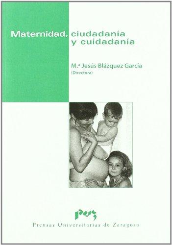 9788415031383: Maternidad, ciudadanía y cuidadanía