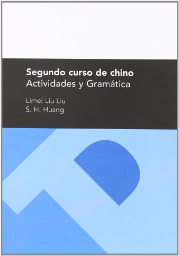 9788415031710: Segundo curso de chino. Actividades y Gramática (Textos Docentes)