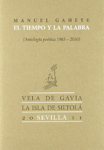 9788415039372: TIEMPO Y LA PALABRA ANTOLOGIA POETICA 1985 2010