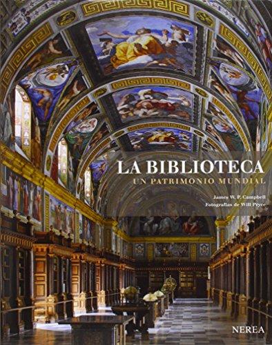 9788415042839: La biblioteca. Un patrimonio mundial