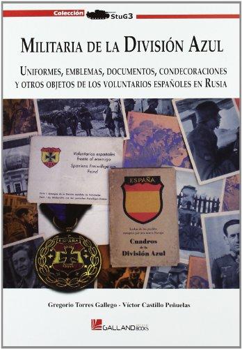 9788415043119: Militaria de la division azul (Stug3 (galland Books))