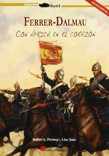 9788415043140: Ferrer-Dalmau - Con Africa En El Corazon (Stug3 (galland Books))