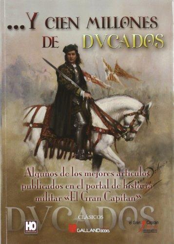 9788415043256: Y cien millones de ducados (Clasicos (galland Books))