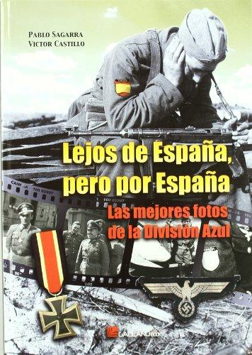 9788415043300: LEJOS DE ESPAÑA, PERO POR ESPAÑA