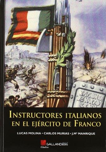 9788415043447: Instructores Italianos En El Ejercito de Franco