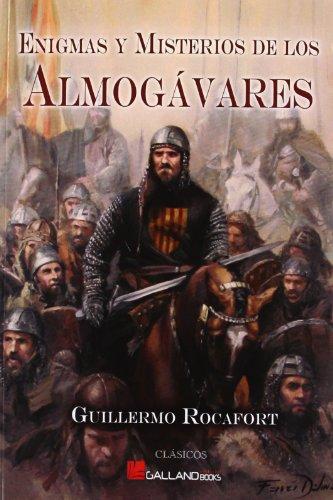 9788415043553: Enigmas y misterios de los almogavares (Clasicos (galland Books))