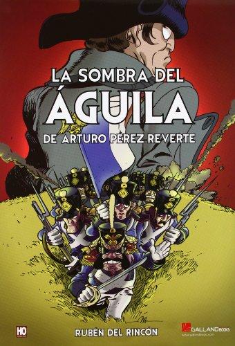 9788415043621: Sombra del aguila, la (comic)
