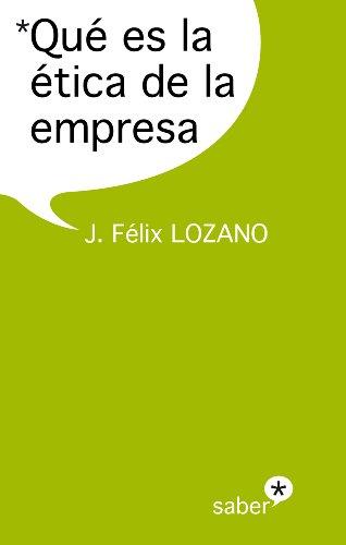 9788415047469: Que es la Etica de la Empresa