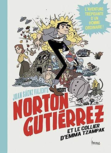 Norton Gutierrez et le collier d'Emma Tzampak: Saenz Valiente, Juan