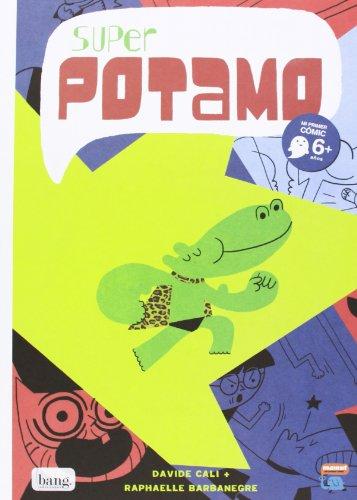 9788415051879: Super Pótamo (Mamut 6+ (bang))