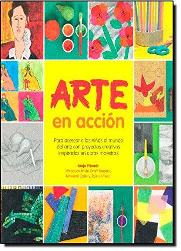 9788415053163: Arte en acción: Para acercar a los niños al mundo del arte con proyectos creativos inspirados en obras maestras