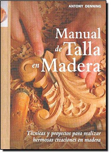 9788415053194: Manual de talla en madera