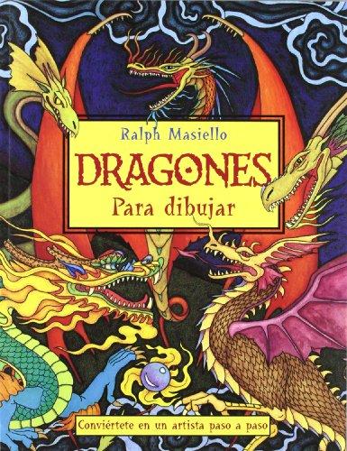 DRAGONES PARA DIBUJAR (8415053231) by Ralph Masiello