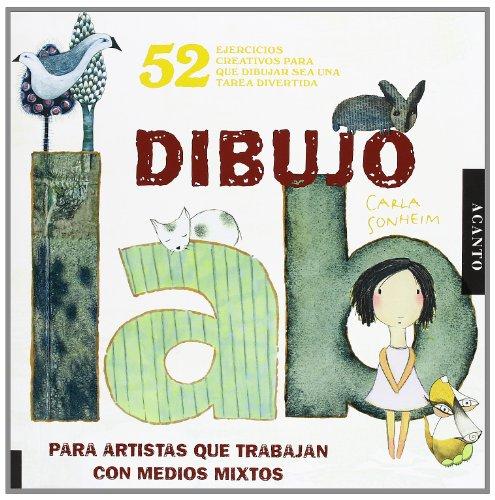 9788415053293: Laboratorio de dibujo: Para artistas que trabajan con medios mixtos