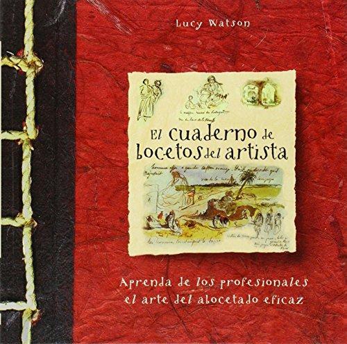 CUADERNO DE BOCETOS DEL ARTISTA, EL.: WATSON, LUCY