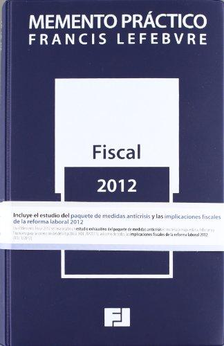 9788415056942: MEMENTO PRACTICO FISCAL 2012