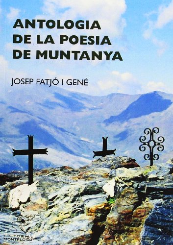 9788415057253: Antologia de la poesia de muntanya