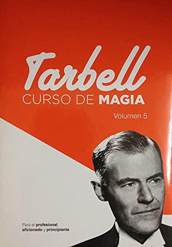 9788415058052: Curso de Magia Tarbell 5 (Spanish Edition)