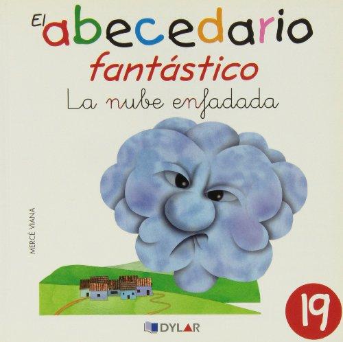 9788415059042: LA NUBE ENFADADA - CUENTO 19 (El Abecedario Fntástico)