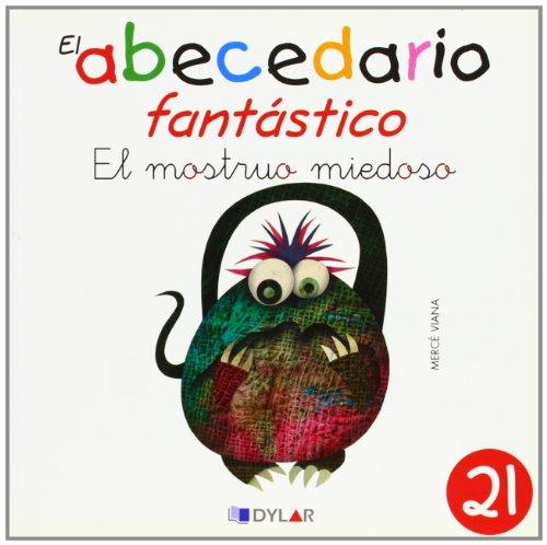 9788415059066: EL MONSTRUO MIEDOSO - CUENTO 21 (El Abecedario Fantástico)