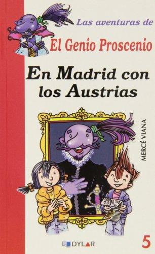 9788415059622: Las aventuras del genio Proscenio. En Madrid con los Austrias